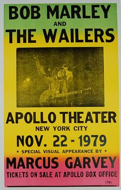 This classic poster recreates a concert announcement for Bob Marley and The Wailers at Harlem's legendary Apollo Theater. This group was formed after the departure of Peter Tosh and Bunny Wailer from the original Wailers in Crosby Stills & Nash, Peter Tosh, Apollo Theater, Nirvana Kurt Cobain, The Wailers, The Beach Boys, Rock Concert, Aerosmith, Concert Posters