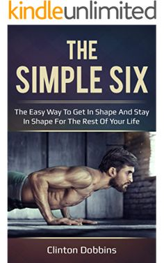 [EBook] The Simple Six: The Easy Way to Get in Shape and Stay in Shape for the Rest of your Life Author Clinton Dobbins, Hiit Program, Workout Programs, Don Winslow, Stay In Shape, Fat Burning Workout, Got Books, Read Books, What To Read, Book Photography