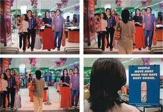 Life-size stickers of people were stuck on automatic sliding doors at a mall in Mumbai, India. When someone approaches the doors move apart and it feels like the people on the door are moving away. The person enters to find the message 'People Move Away When You Have Body Odour'.