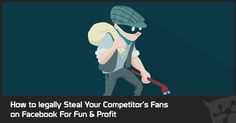 How to legally steal yor Competitors Fans on Facebook Marketing, Facebook, Memes, Fans, Internet, Content, Jewellery, Jewels, Meme