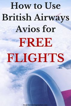 A Beginners Guide to Using British Airways Avios for FREE FLIGHTS. || #FrequentFlyerMiles #AirlineMiles  #travel #flights #airlines