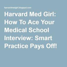 Harvard Med Girl: How To Ace Your Medical School Interview: Smart Practice Pays Off! Source by domin Medical School Interview, Harvard Medical School, Nursing School Memes, School Humor, Pa School, School Tips, Professional School, School Application, Med Student