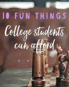 Having fun on college budget