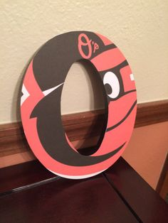 For the true Baltimore OriolesFan! The letter O with the Orioles Logo. This is a great addition to the the man cave!    $20