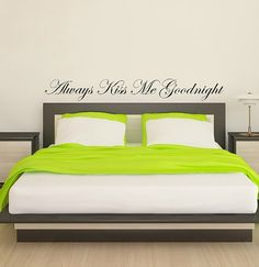 Always Kiss Me Goodnight Wall Bedroom Quote Vinyl Decal