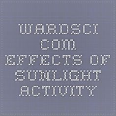 wardsci.com effects of sunlight activity