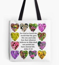BEAUTIFUL JOHN 3:16 FLORAL DESIGN Tote Bag Share your faith, hope, and love with these uplifting John 3:16 gifts. http://www.redbubble.com/people/jlporiginals/collections/339351-gospel-of-john #John316 #GospelofJohn  #Godlovedtheworld #John3verse #Jesussaves