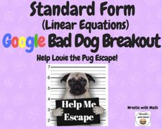 Systems of Linear Equations – Bad Dog Breakout. by Wrestle with Math Google Classroom, Math Classroom, Classroom Ideas, Teaching Math, Teaching Ideas, Math Teacher, Maths, Simplifying Expressions, Writing Expressions