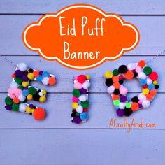 Eid Puff Banner Tutorial by A Crafty Arab
