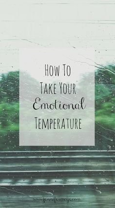 How to take your emotional temperature. Mommy wellness