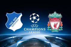 live stream soccer | UEFA Champions League | Liverpool VS 1899 Hoffenheim | live stream | 23-08-2017