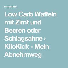 Low Carb Waffeln mit Zimt und Beeren oder Schlagsahne › KiloKick - Mein Abnehmweg