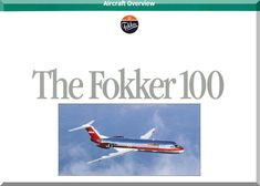 Fokker F-100 Aircraft Overview Technical Brochure Manual - Aircraft Reports - Aircraft Manuals - Aircraft Helicopter Engines Propellers Blueprints Publications