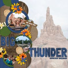 Big Thunder Mountain Railroad - Page 5 - MouseScrappers.com