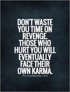 Karma's a bitch but I quite like her. #PictureQuotes