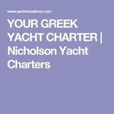 Nicholson Yacht Charters represents a large fleet of luxurious power, catamaran, and sailing yachts with captain, executive chefs, stewards and full crew for private charter in Greece. Executive Chef, Catamaran, Greek