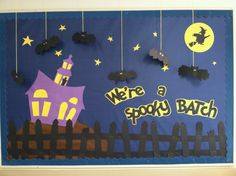 Halloween bulletin board #bat #witch #ghost