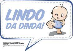 Plaquinhas para Chá de Bebê - Lindo da dinda Baby Shawer, Photo Booth, Smurfs, Scrapbook, Comics, Fictional Characters, Luigi, Shower, Diaper Parties