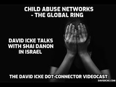 Child Abuse Networks - The Global Ring - David Icke Dot Connector Videocast