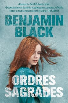 JUNY-2016. Benjamin Black. Ordres sagrades. N(BLA)ORD. Intriga
