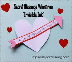 """Secret message Valentines """"invisible ink"""" by inspired by family mag - SpanglishBaby.com"""