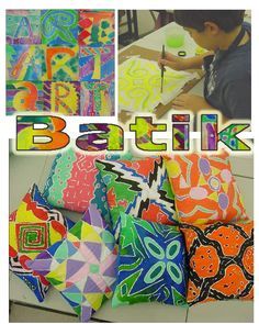 Paste Batik ~Smith Middle School, Mrs Morin