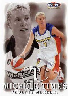 RARE 99/00 SKYBOX WNBA HOOPS MICHELE TIMMS PHOENIX MERCURY MINT ...