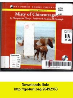 Misty of Chincoteague [Unabridged] (9780788737336) Marguerite henry, John McDonough , ISBN-10: 0788737333  , ISBN-13: 978-0788737336 ,  , tutorials , pdf , ebook , torrent , downloads , rapidshare , filesonic , hotfile , megaupload , fileserve