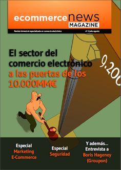 La portada del Nº2. Justo unos días antes de publicarla salían los datos del volumen de mercado del e-commerce en España: 9.200 millones de euros y subiendo !!!!