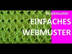 Strickmuster * EINFACHES WEBMUSTER * - YouTube