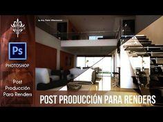 Post Producción para Renders con Photoshop - YouTube