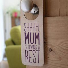 Mommy's resting, great gift for a new mom