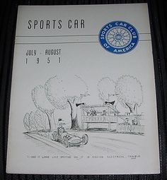 Rare JULY AUGUST 1951 SPORTS CAR Magazine SCCA HARD to FIND Original EARLY Issue