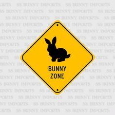 Bunny Zone pet rabbit novelty sign aluminum 6 glossy