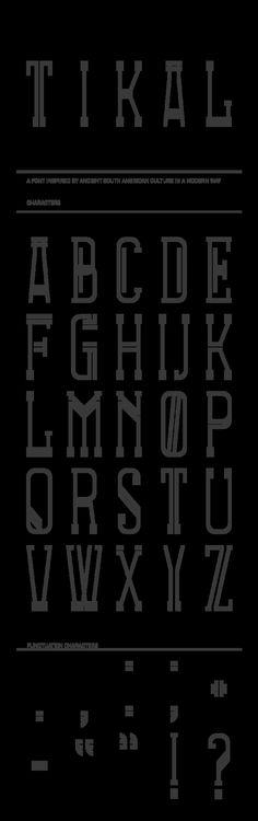 Tikal Font by Richard de Ruijter, via Behance