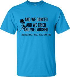 And we danced Macklemore lyric tee