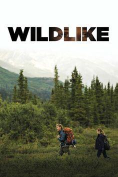 Watch Wildlike (2014) Full Movie