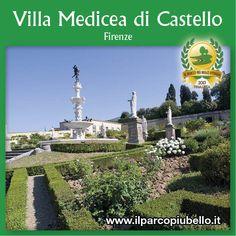 VILLA MEDICEA DI CASTELLO (Firenze)    Uno dei 10 Parchi Più Belli d'Italia 2013!