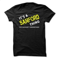 It is a SANFORD Thing Tee - #hollister hoodie #oversized sweater. I WANT THIS => https://www.sunfrog.com/No-Category/It-is-a-SANFORD-Thing-Tee-Black-1n5m.html?68278