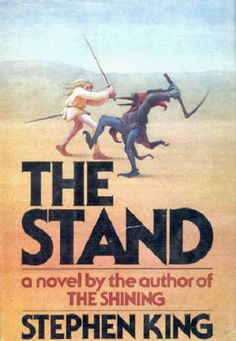 The Stand, by Stephen King.  One of my all time favorites!