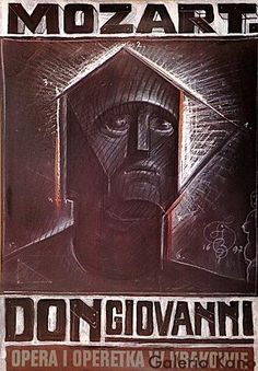 Don Giovanni. Print Date: 1997 Design: Starowieyski Francis Polish Posters, Art Brut, Poster Ads, Concert Posters, Cool Posters, Graphic Design Illustration, Abstract Art, Music, Drama