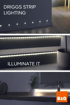 Illuminate it with our NEW Driggs Strip Lighting, you can add light to almost any area of your home. Accentuate mirrors, light up dark cupboards and drawers or even add an ethereal glow to your kitchen counters. Your house is your home, so let's make it shine.