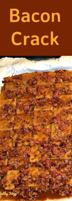 Bacon Crack. A.K.A Bacon Saltine Cracker Candy. If you\'ve never tried this you\'re missing out! A great Candy treat for the holidays, pot lucks, parties! | Lovefoodies.com