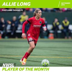 Player of the Week! ALLIE LONG!!! Way to represent the USWNT and NWSL!