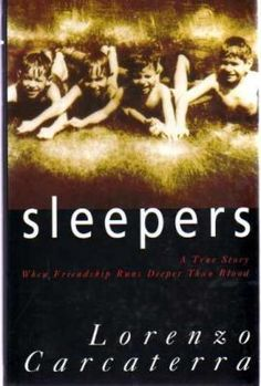 Sleepers by Lorenzo Carcaterra  I read this years ago - I'm thrilled I remembered the author's name!
