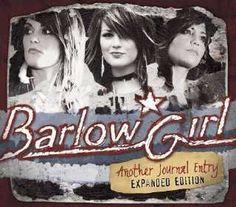 Barlow Girl!  Heard a couple times in 2005  an 2006