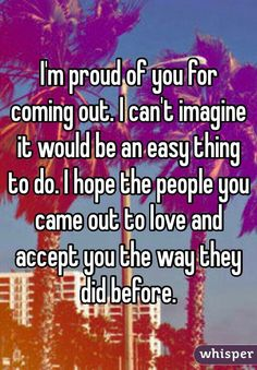I'm proud of how easy you are to love!