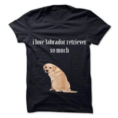 I love labrador retriever T Shirts, Hoodies. Check price ==► https://www.sunfrog.com/Pets/I-love-labrador-retriever-.html?41382 $19