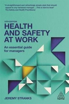 Health and safety at work : an essential guide for managers