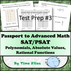 If you are preparing students for math portions of the SAT/PSAT, then this lesson over polynomials, absolute values and rational expressions is for you! This particular lesson covers tough content that some students may not have seen. These problems fall under the heading of Passport to Advanced Math according to the PSAT/SAT study guides.Here's what you get:INCLUDED:*Pages 2-4: Graphing polynomials, finding x-intercepts and y-intercepts, looking at end-behaviors and number of turns the…